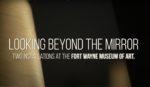 Fort Wayne Museum of Art Interview